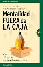 Mentalidad fuera de la caja / The Outward Mindset