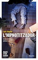 L'hipnotitzador af Lars Kepler