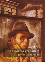 La Novela Verdadera af Javier Chiabrando