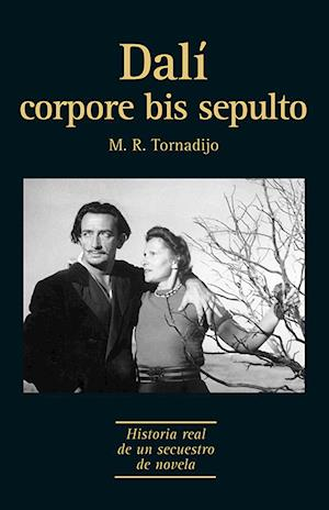 Dalí corpore bis sepulto af M. R. Tornadijo