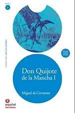 Don Quijote de la Mancha I / Don Quixote of La Mancha I (Leer En Espanol/ Read in Spanish)