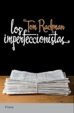 Los Imperfeccionistas = The Imperfectionists