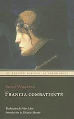 Francia Combatiente af Edith Wharton