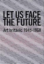 Let Us Face the Future