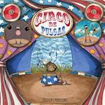 Circo de pulgas / Flea circus af Monica Carretero