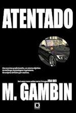 Atentado af Mariano Gambin