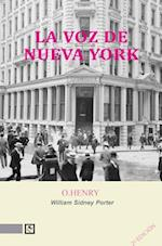La Voz de Nueva York = New York Voice af Henry O, William Sidney Porter