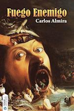 Fuego Enemigo af Carlos Almira Picazo