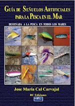 Guía de los señuelos artificiales para la pesca en el mar