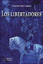 Los libertadores af Gerardo López Laguna