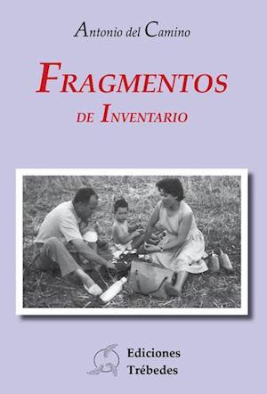 Fragmentos de inventario af Antonio Del Camino