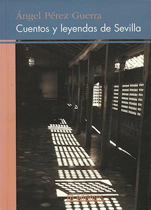 Cuentos y leyendas de Sevilla