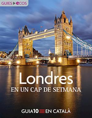 Londres. En un cap de setmana