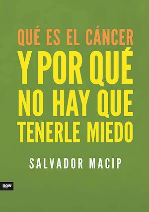 Qué es el cáncer y por qué no hay que tenerle miedo