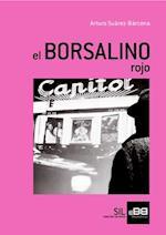 El Borsalino ROJO af Arturo Suárez-Bárcena