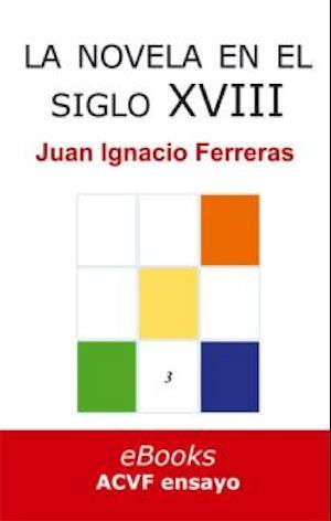 La novela española en el siglo XVIII