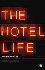 Hotel Life af Javier Montes