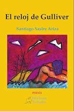 El reloj de Gulliver af Santiago Sastre Ariza