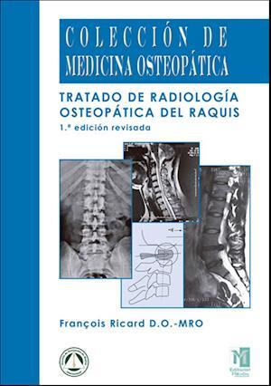 Tratado de Radiología Osteopática del Raquis