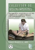 Tratamiento Osteopático de las Lumbalgias y Lumbociáticas por hernias Discales. 2ª edición