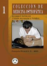 Colección de Medicina Osteopática: Cintura Escapular y Hombro