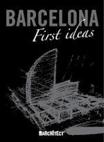 Barcelona: First Ideas