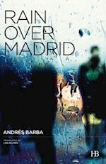Rain Over Madrid af Andres Barba
