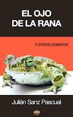 El ojo de la rana af Julián Sanz Pascual