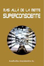 Más Allá de la Mente Superconsciente