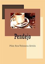 Pendejo af Pilar Ana Tolosana Artola