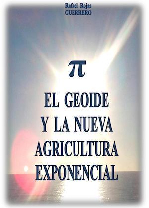 El geoide y la nueva agricultura exponencial