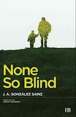 None So Blind af J. A. Gonzalez Sainz