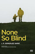 None So Blind af José Ángel González Sainz
