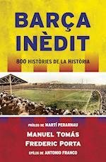 Barça inèdit af Frederic Porta, Manuel Tomas