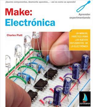 Make: Electronica af Charles Platt