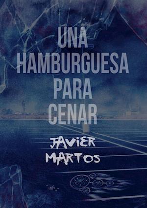 Una hamburguesa para cenar af Javier Martos