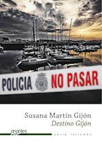 Destino Gijón af Susana Martín Gijón