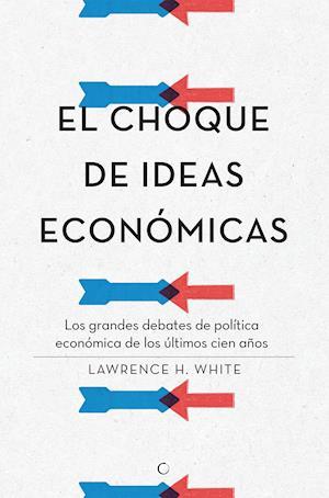 El choque de ideas económicas af White
