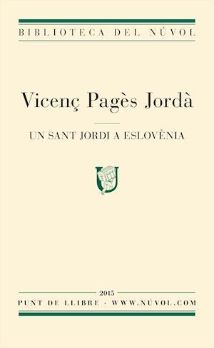 Un Sant Jordi a Eslovènia af Vicenç Pagès Jordà