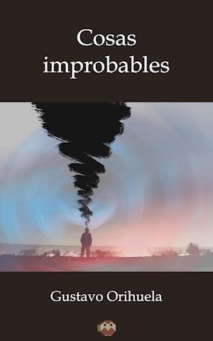 Cosas Improbables af Gustavo Orihuela