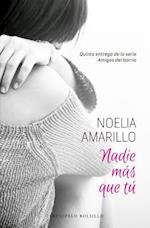 Nadie más que tu/ No One but You af Noelia Amarillo