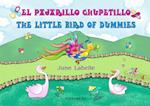 El pajarillo chupetillo - The little bird of dummies af June Labelle