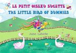 Le petit oiseau sucette - The little bird of dummies af June Labelle