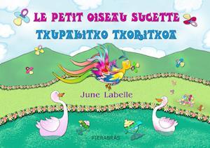 Le petit oiseau sucette - Txupakitxo txoritxoa af June Labelle