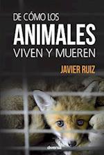 de Como Los Animales Viven y Mueren