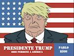 Presidente Trump (Comic Nov Grafica)