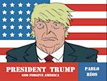 President Trump (English Edition) af Pablo Rios