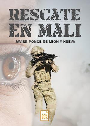 Rescate en Mali af Javier Ponce De Leon y Hueva