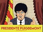 Presidente Puigdemont af Pablo Rios