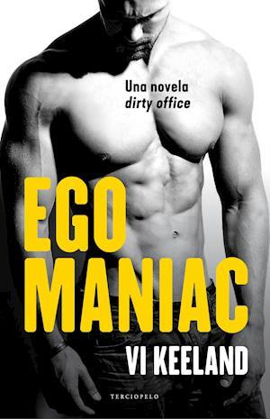 Egomaniac